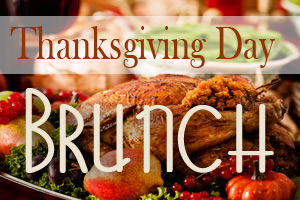 Thanksgiving Day Brunch
